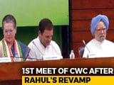 Video : Rahul Gandhi Chairs Key Congress Meet, Discusses Roadmap For 2019 Polls