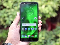 360 Daily: Moto G6, G6 Play Launched in India, And More