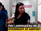 Video : Mamata Banerjee's Lawmakers, Detained Overnight At Assam Airport, Fly Out