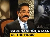 "Video : ""Tamil Nadu Was Fortunate To Have Karunanidhi"": Kamal Haasan To NDTV"