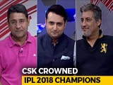 Video : MS Dhoni Hailed As Master Tactician As CSK Claim 3rd IPL Title