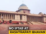 Video : Like APJ Abdul Kalam, President Ram Nath Kovind Won't Host Iftar This Year