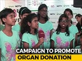 Video : World Organ Donor Day: NDTV-Fortis More To Give Organises Awareness Drives Across 7 Cities