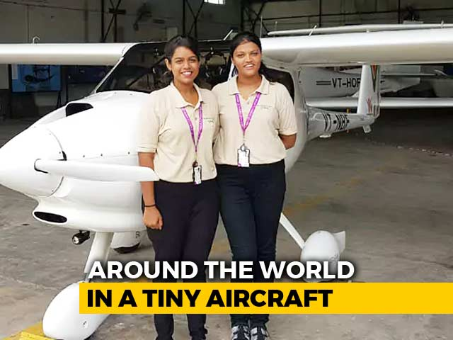 Video : Two Indian Women Aim To Fly The World In 90 Days In Their Tiny Plane
