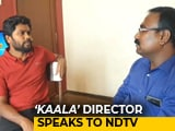 Video : 'Not Necessary To Stereotype Rajinikanth,' Says <i>'Kaala'</i> Director