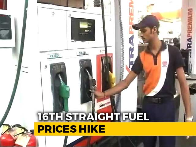 Video : Petrol, Diesel Prices Rise For 16th Day