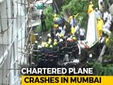 Video : Small Plane Crashes Into Mumbai Construction Site, 5 Dead