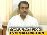 Video : Voting Machines Fail In Excessive Heat? Shocking, Says Praful Patel