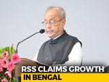 Video : After Pranab Mukherjee's Nagpur Visit, RSS Claims Dividends In Bengal