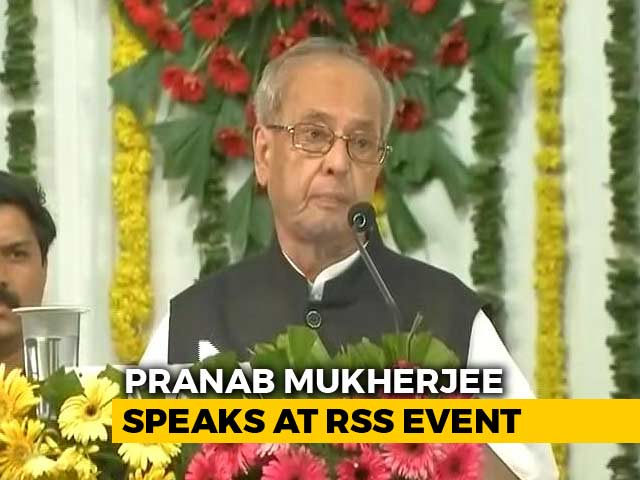 Video : We Derive Strength From Tolerance, Says Pranab Mukherjee At RSS Event