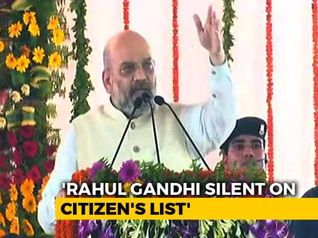 "Video : On Assam Citizens' List, Amit Shah Targets Rahul Gandhi's ""Silence"""