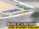 Video : Rupee Falls Sharply To Close At Record Low Against Dollar