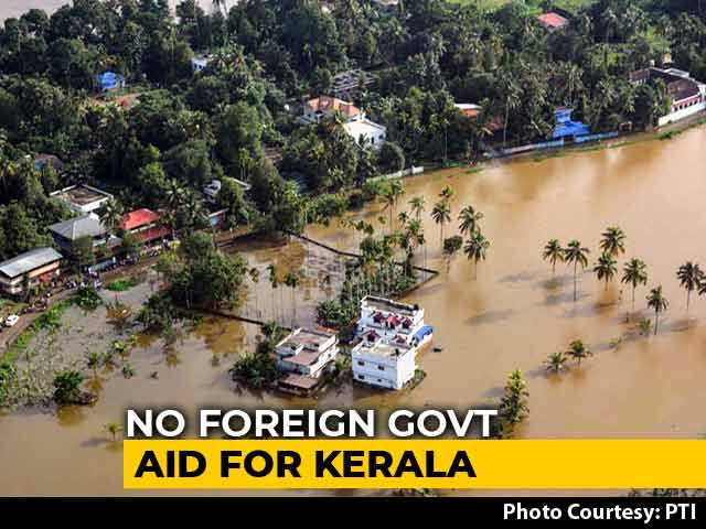 "Video : ""Like Dog In Manger"", Fumes Kerala On Centre No To Foreign Help"