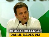 Video : Here's One From Me, Says Rahul Gandhi, Throwing #FuelChallenge At PM Modi