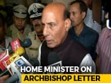 Video : No Discrimination In India: Rajnath Singh After Delhi Archbishop's Letter