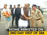 Video : Rajnath Singh On Two-Day Visit To Jammu And Kashmir