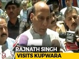 Video : Rajnath Singh Visits Frontier District Of Kupwara In Jammu And Kashmir, Meets Locals