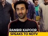Video: Ranbir Kapoor On His Latest Film <i>Sanju</i>