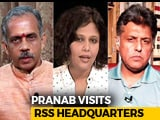 Video : Hatred Dilutes Nationalism: Pranab Mukherjee At RSS Event