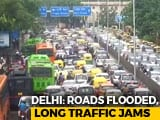 Video : After Heavy Rain In Delhi, Roads Flooded, Long Traffic Jams