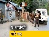 Videos : जम्मू-कश्मीर : सुरक्षाबलों ने मुठभेड़ में 5 आतंकियों को मार गिराया