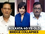 Video : Second Bridge Collapse In Kolkata In Two Years: Where Does The Buck Stop?