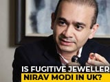 Video : Nirav Modi Extradition Request Sent To India UK Mission In Diplomatic Bag