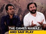 Video : Saif Ali Khan & Nawazuddin Siddiqui On <i>Sacred Games</i>