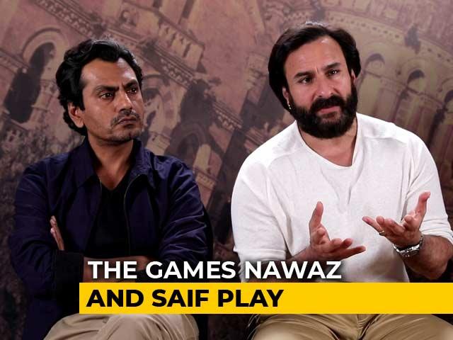 Saif Ali Khan & Nawazuddin Siddiqui On Sacred Games