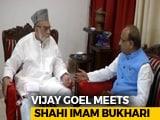 Video : As Part Of Sampark For Samarthan Campaign, Vijay Goel Meets Jama Masjid's Shahi Imam