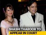 Video : Shashi Tharoor Summoned As Accused In Wife Sunanda Pushkar's Death Case