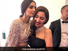 Cannes 2018: This Pic Of Sonam Kapoor And Mahira Khan Is Viral. Seen Yet?