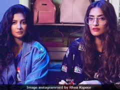 'Sonam Kapoor Is Nuts,' Rhea Reveals Her Sister's 'Dramatic' Side