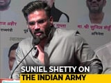 Video : Suniel Shetty's Passionate Speech On The Indian Army