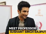Video : I May Just Start Teaching, Who Is To Tell: Sushant Singh Rajput