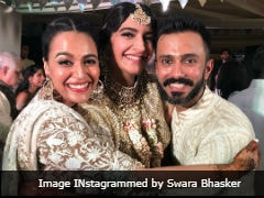 Sonam Kapoor Postponed Her Wedding For Swara Bhasker. Here's Why