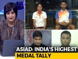 Video: Athletes On India's Best-Ever Asiad