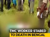 Video : Trinamool Congress Worker Allegedly Hacked To Death In West Bengal