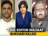 Video: Journalist Shujaat Bukhari's Killing Shocks India