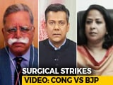 Video : Should Government Have Released Footage Of Surgical Strikes?