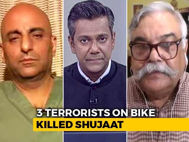 Video : Pakistan Hand In Journalist Shujaat Bukhari's Assassination?