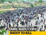 "Video : ""At Least 1 Should Die"": How Cops Handled Sterlite Protests That Killed 11"