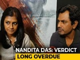 Video : Nandita Das & Nawazuddin Siddiqui On Section 377 Verdict