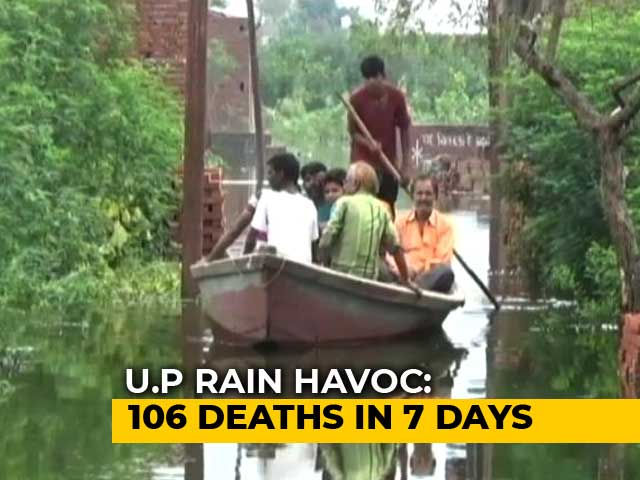 Video : UP Rains Claim 14 More Lives, Number of Dead Rises To 106