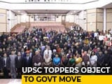 Video : #ByeByeUPSC Protests As Government Plans Big Change In Civil Services