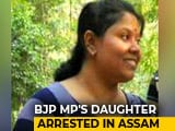 Video : BJP Lawmaker's Daughter Among 19 Arrested In Assam's Cash-For-Jobs Scam