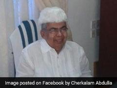 Former Kerala Minister Cherkalam Abdullah Dies