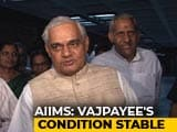 Video : Atal Bihari Vajpayee Stable, Say AIIMS Sources; PM, Top Leaders Visit Him