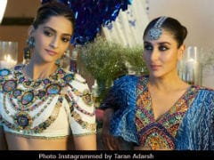 <I>Veere Di Wedding</I> Box Office Collection Day 1: Kareena Kapoor, Sonam Kapoor's Film Gets A 'Winning Start'