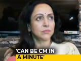 "Video : Can Become Chief Minister ""In A Minute"": BJP Lawmaker Hema Malini"